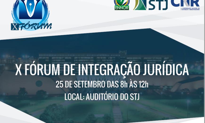 X Fórum de Integração Jurídica.